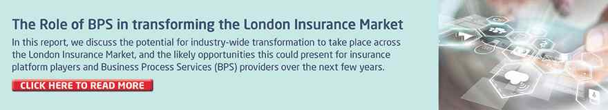 Business Process Services Role in London Insurance Market