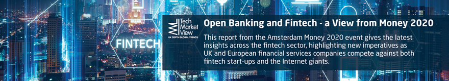Open Banking and Fintech - a view from Money 2020